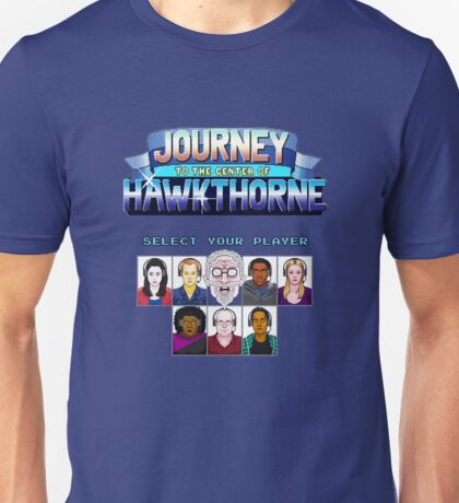 Select Your Player to Journey to the Center of Hawkthorne! Unisex T-Shirt