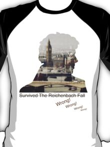 I survived Reichenbach - WRONG! T-Shirt