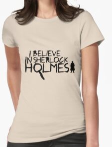 I Believe In Sherlock V.2 (black) T-Shirt