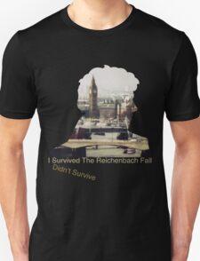 I didn't survive the Reichenbach Fall Unisex T-Shirt