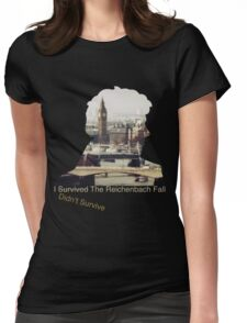 I didn't survive the Reichenbach Fall Womens Fitted T-Shirt