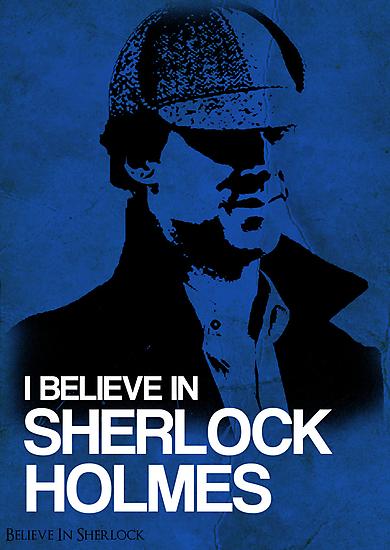 I Believe In Sherlock Poster 2 by KitsuneDesigns