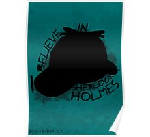 I Believe In Sherlock Poster 3 Poster
