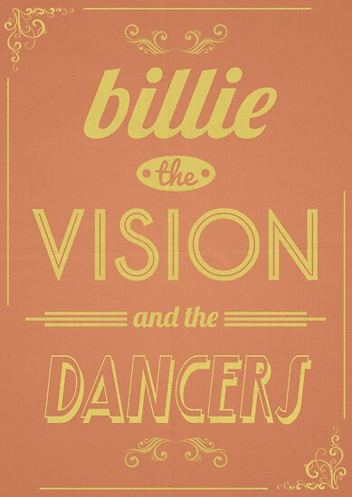 Billie the Vision & The Dancers by SJ-Graphics