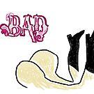 Bad Ass by Danielle  La Valle