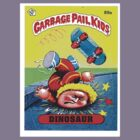 Garbage Pail Kids Dinosaur Skateboards by BUB THE ZOMBIE