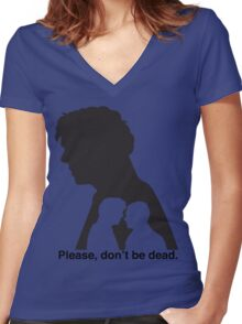 Please, don't be dead. #2 Women's Fitted V-Neck T-Shirt