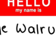 I Am The Walrus  Sticker