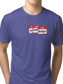 YoSafBridget Tri-blend T-Shirt