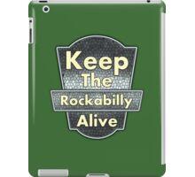 Keep The Rockabilly iPad Case/Skin