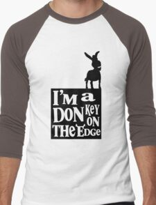 I'm a donkey on the edge! Men's Baseball ¾ T-Shirt