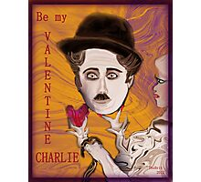 Be my Valentine Charlie! Photographic Print