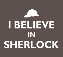 I Believe in Sherlock by Doombuggyman