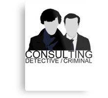 Consulting Detective/Criminal Metal Print