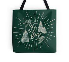Fir Sure Tote Bag