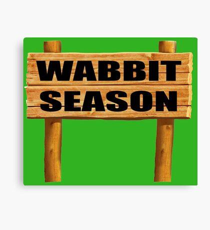 Wabbit season Canvas Print