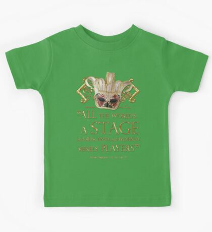 Shakespeare As You Like It Stage Quote Kids Tee