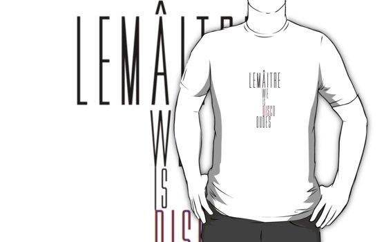 Lemâitre - We Is Disco Dudes y/p by Nathan Hamilton