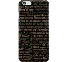 Shakespeare Insults T-shirt - Revised Edition (by incognita) iPhone Case/Skin