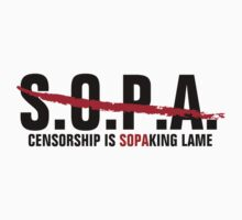 Stop SOPA - Censorship is SOPAking lame by avdesigns