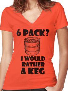 6 Pack? I'd rather a Keg Women's Fitted V-Neck T-Shirt