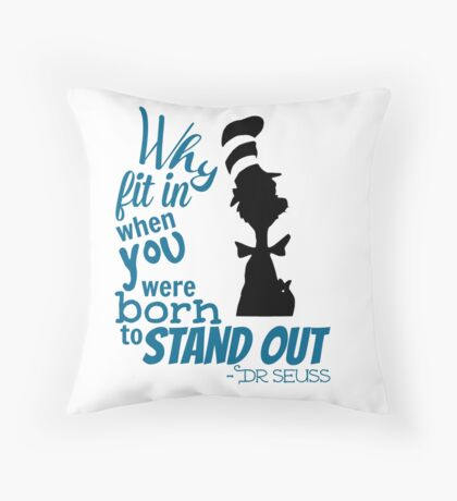 Dr Seuss Quote Throw Pillow