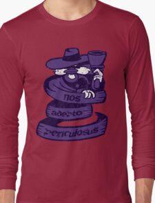 Let Us Get Dangerous Long Sleeve T-Shirt