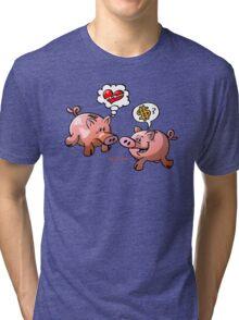 Money or Love? Tri-blend T-Shirt
