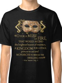 Shakespeare Henry V Muse Quote Classic T-Shirt
