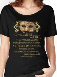 Shakespeare Henry V Muse Quote Women's Relaxed Fit T-Shirt