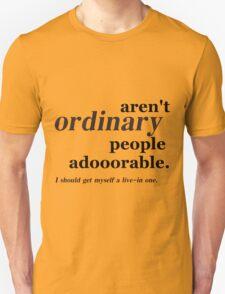 ordinary people Unisex T-Shirt