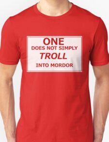 Troll into Mordor T-Shirt