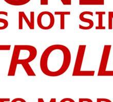 Troll into Mordor Sticker