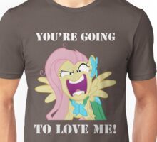 You're Going to Love Me! - Fluttershy Unisex T-Shirt