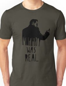 Moriarty Was Real - Black Unisex T-Shirt