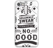 I Solemnly Swear - Harry Potter Quote iPhone Case/Skin