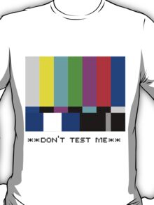 **THIS IS NOT A TEST** T-Shirt