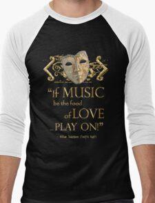 Shakespeare Twelfth Night Love Music Quote Men's Baseball ¾ T-Shirt