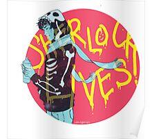 Sherlock Lives Poster