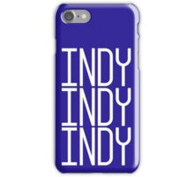 INDY INDY INDY iPhone Case/Skin