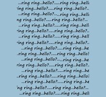 Ring ring...hello? Womens Fitted T-Shirt