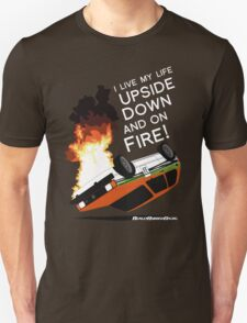 Upside Down and On Fire! (white text) T-Shirt