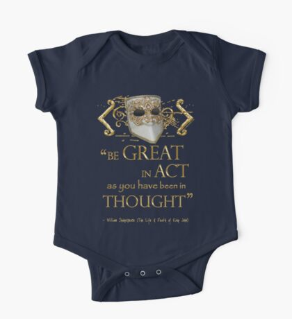 "Shakespeare King John ""Be Great"" Quote One Piece - Short Sleeve"