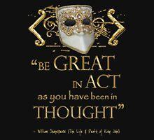 "Shakespeare King John ""Be Great"" Quote Mens V-Neck T-Shirt"