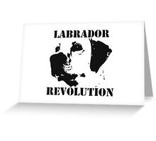 Labrador Revolution Greeting Card