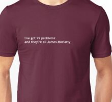 99 problems - white Unisex T-Shirt