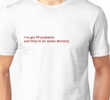 99 problems - red Unisex T-Shirt