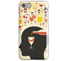 Alcohol a head iPhone Case/Skin