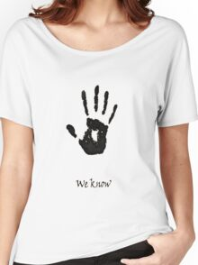 we know!!!! Women's Relaxed Fit T-Shirt