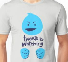 Tweets is Watching T-Shirt